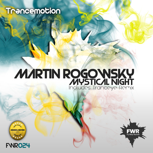 Martin Rogowsky - Mystical Night (TrancEye Remix) [Fly Warp Records] PREVIEW