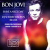 Bon Jovi-Have a nice day(DJ SHERRY BROWN Remix)