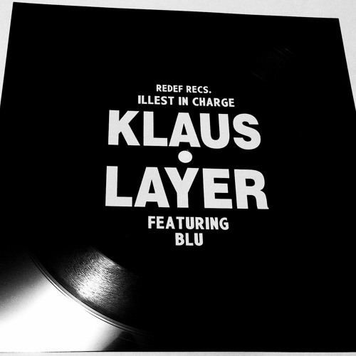 Klaus Layer ft Blu (@herfavcolor) - Illest In Charge