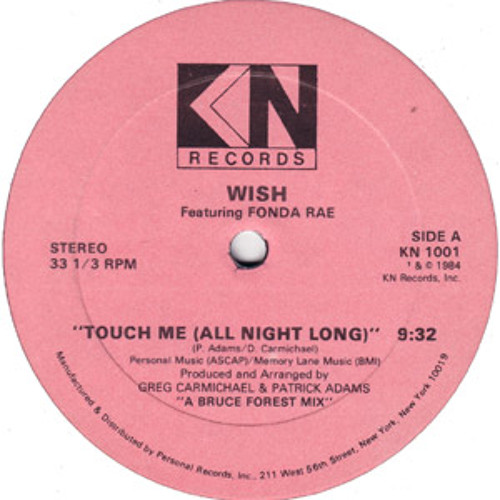 WISH feat FONDA RAE - TOUCH ME (ALL NIGHT LONG) Larkebird EDIT * FREE DOWNLOAD *