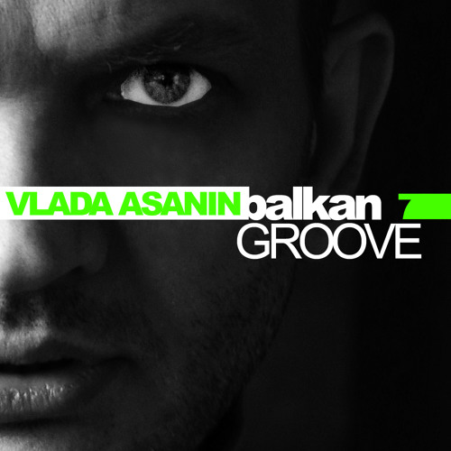 Vlada Asanin // Balkan Groove Vol 007 // Free Download