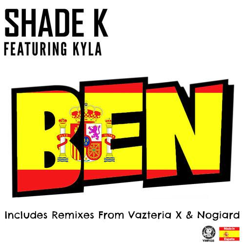 YMR 138 | 04.Shade K Ft. Kyla - Ben (Vazteria X Remix)