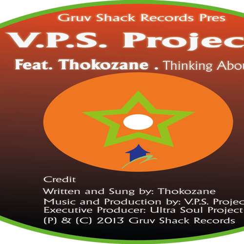 V.P.S. Projects Feat. Thokozane - Thinking About You