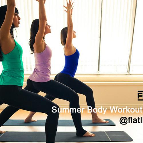 Flatline Podcast #12 - Summer Body Workout Mix (Updated)