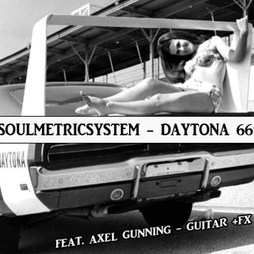 Daytona 66'  feat. AG: Guitar(Unsigned!)