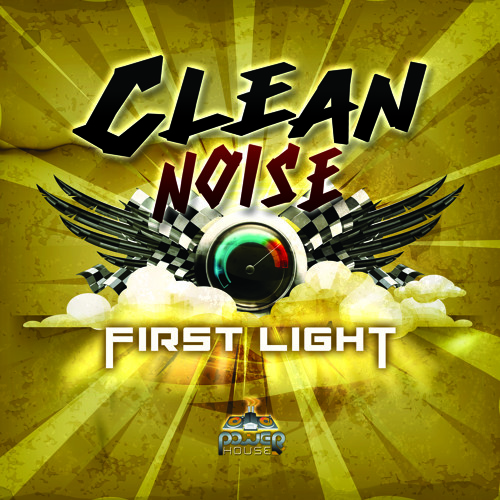 Clean Noise - First light - out On new Album - 2013 - Power House