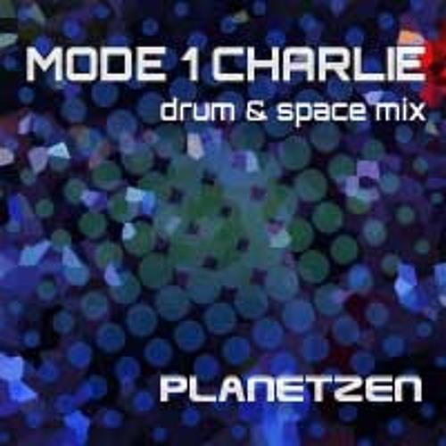 Planetzen - Mode 1 Charlie (Drum & Space Mix)