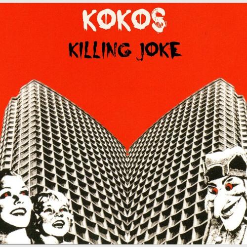 KoKos ▶► Killing Joke (June2013)