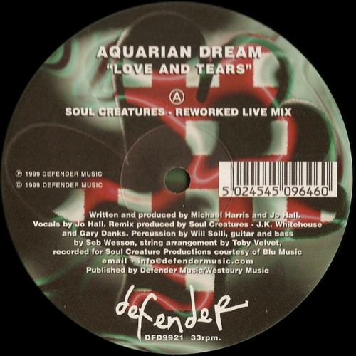 Aquarian Dream: Love And Tears (Soul Creatures - Reworked Live Mix)