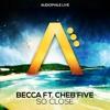 Becca ft. Circe - So Close, So Far (Instrumental Mix)