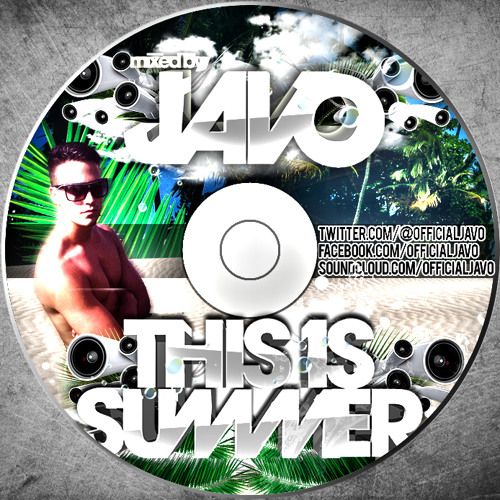 JAVO - This is SUMMER 2013