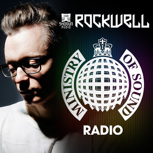 Shogun Audio Ministry of Sound Radio Show - 18/6/2013 - Rockwell