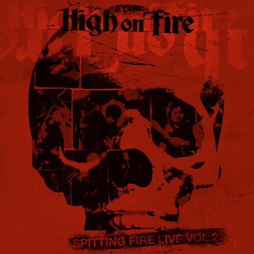 "High on Fire ""Hung Drawn & Quartered"" (LIVE)"