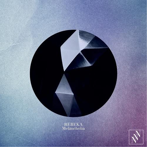 Rebeka - Melancholia (Kamp! remix)