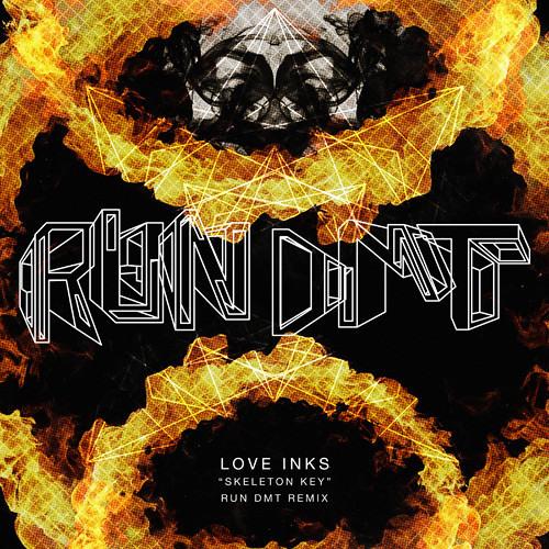 Skeleton Key by Love Inks (RUN DMT Remix)