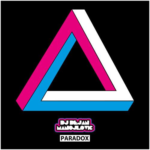 Paradox by DJ Dejan Manojlovic