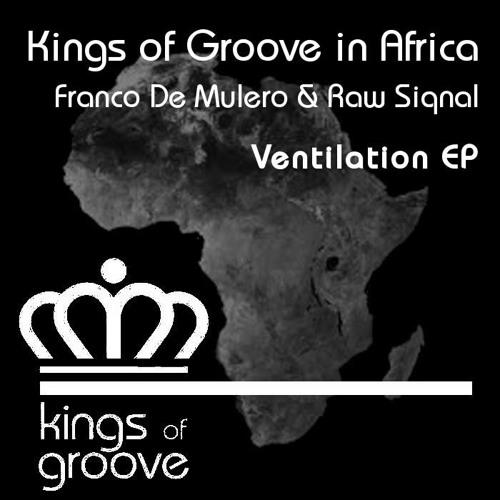 Franco De Mulero & Raw Siqnal - Ventilation EP