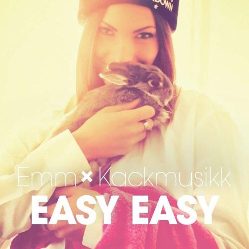 Emm x Kackmusikk - Easy Easy - S.I.E.