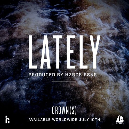 Lately (Produced by HZRDS RSNS)