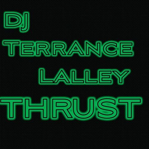THRUST Vol. 4 - LiveMix by DJ Terrance Lalley