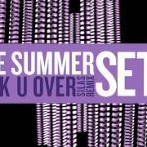 The Summer Set - Fuck U Over (SILAS Remix)