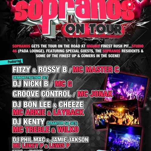 Groove Control Promo CD / SOPRANOS On Tour @ Studio 46 (Pada Lounge) 22nd June