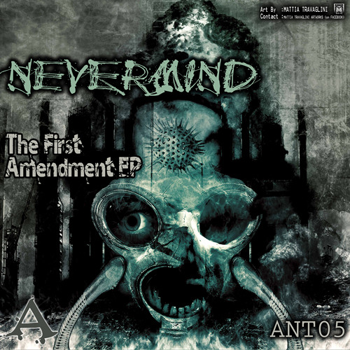 Nevermind - The First Amendment (Micromix By Darklime) [ANT05]