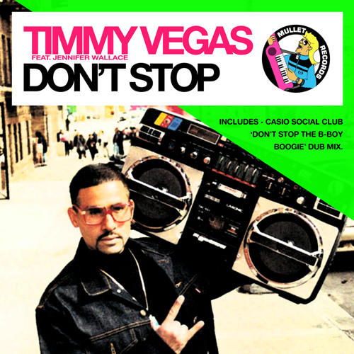 Timmy Vegas feat. Jennifer Wallace - Don't Stop (Casio Social Club Boogie Dub Mix) • (Preview)