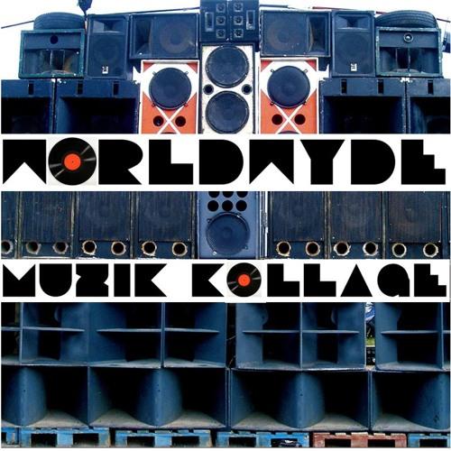 Worldwyde Muzik Kollage