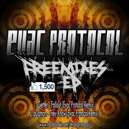 p0gman - They Know [Evac Protocol Remix (Free Download!)