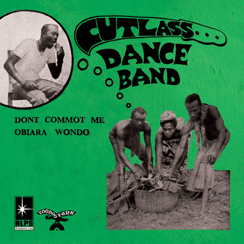 The Cutlass Dance Band -Don't Commot Me