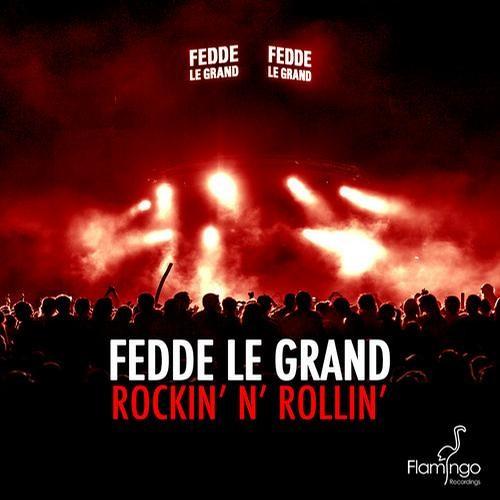 Fedde Le Grand - Rockin' N' Rollin' (Steven Hills' Jungle Remix)