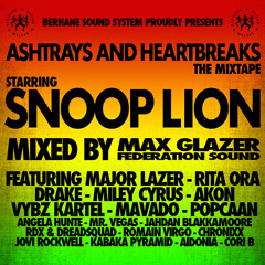 Snoop Lion ft. Miley Cyrus: Ashtrays and Heartbreaks Mixtape