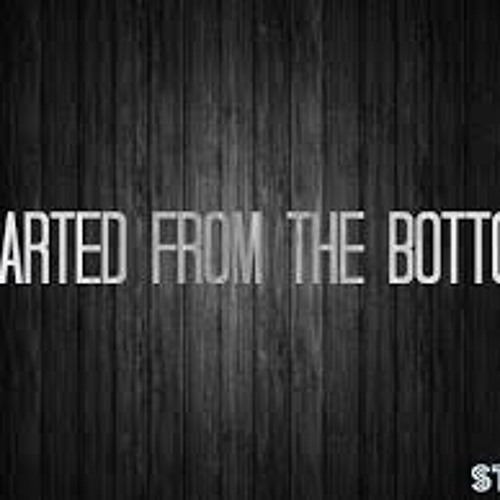Started From The Bottom remix