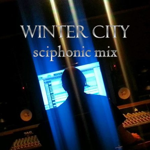 Winter City (sciphonic mix)