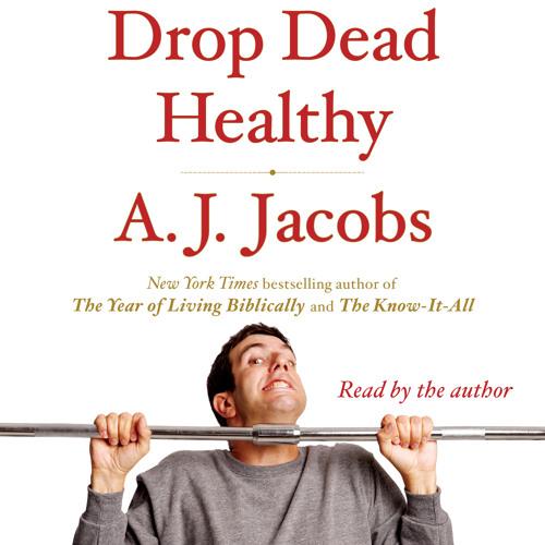 DROP DEAD HEALTHY Audiobook Excerpt