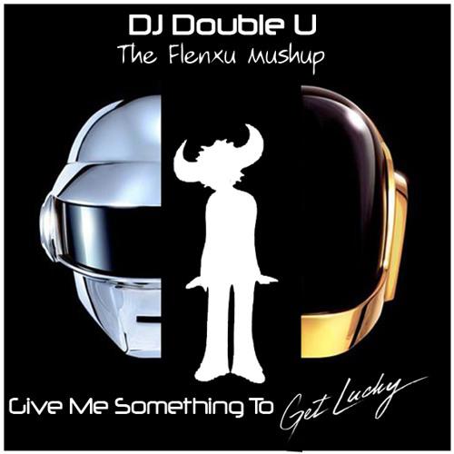 Daft Punk vs Jamiroquai-Give me something to get lucky ( Flenxu Mushup) By DoubleU