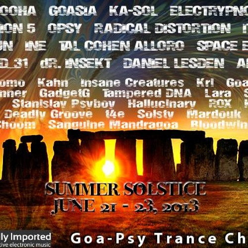 Goadream - Summer Solstice 2013 DI.fm goa/psy channel
