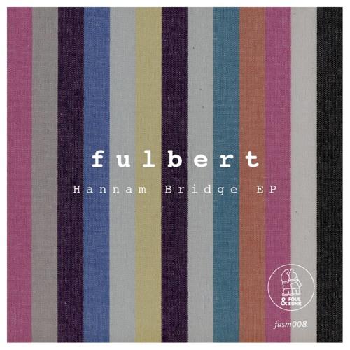 Fulbert - B1. Night Ride (Foul & Sunk FASM008)