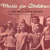 Cuckoo, Where Are You - Chorus of the Children's Opera Group - Music for Children (Schulwerk)