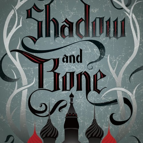 Shadow and Bone by Leigh Bardugo, Narrated by Lauren Fortgang