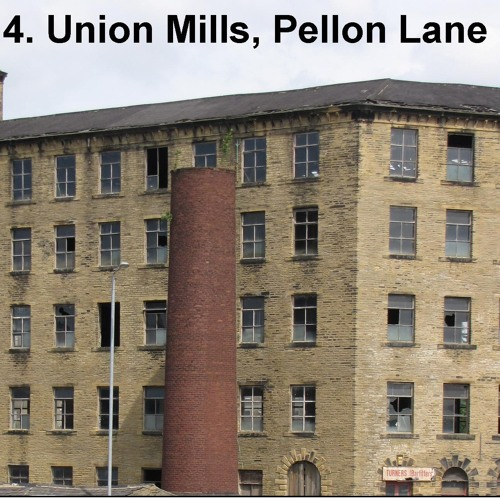 4. Union Mills, Pellon Lane