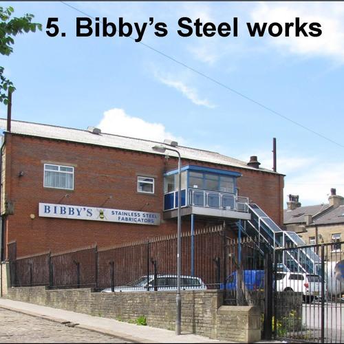 5. Bibby's Steel works