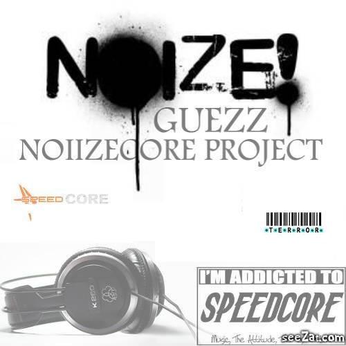 noizecore-project live part 1 by noiizeguezz hardcore terror frenchcore speedcore