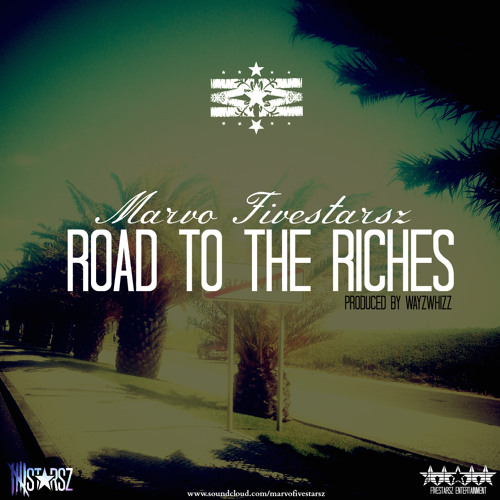 Marvo - Road to the Riches Prod by WayzWhizz