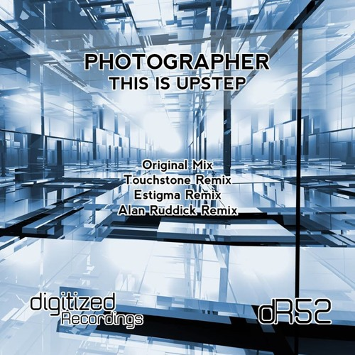 Photographer - This Is Upstep(Estigma Remix)