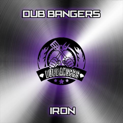 Dub Bangers - Iron