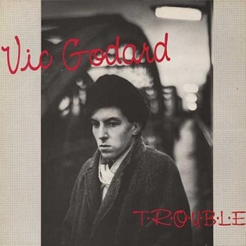 Vic Godard - T.R.O.U.B.L.E.