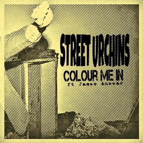 Colour Me In ft James Annear (Prod. Nesta Israel) - Street Urchins