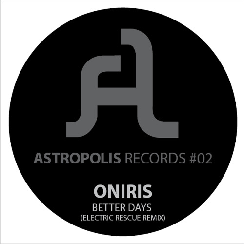 Better Days (Electric Rescue Remix) [Astropolis Records]